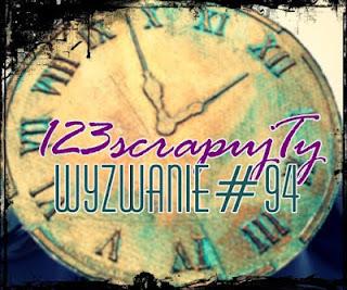 http://123scrapujty.blogspot.com/2017/01/wyzwanie-94-czas.html