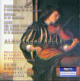 Rolla: Violin Concerto in C Major - Adagio per l'amico Cavinatti - Sinfonia in D Major