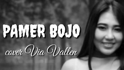 Lagu Pamer Bojo Cover Via Vallen Mp3 Dagdut Koplo Terbaru