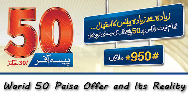 Warid 50 Paisa Offer and Its Reality You Must Know