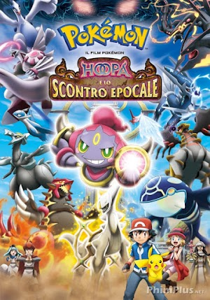 Phim Pokemon Movie 18: Hoopa và Cuộc Chiến Pokemon Huyền Thoại - Pokémon Movie 18: Hoopa and the Clash of Ages (2015)