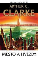 Recenze: Arthur C. Clarke - Město a hvězdy