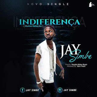 Jay Simbe - Indiferença (Prod By TroubleMaker Beatz & BOM TRACK )