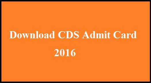 UPSC CDS Examination -1 Admit Card 2016, Admit Card of CDS 2016