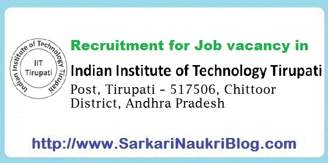 Naukri Vacancy  Recruitment IIT Tirupati