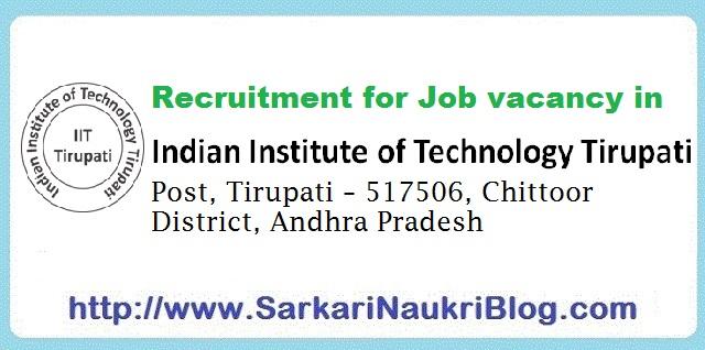 Naukri Vacancy  Recruitment IIT Tirupati