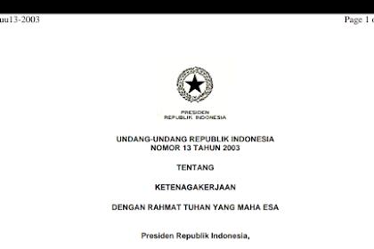 File Undang-undang Republik Indonesia Nomor 13 tahun 2003 tentang Ketenagakerjaan