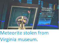 http://sciencythoughts.blogspot.co.uk/2018/03/meteorite-stolen-from-virginia-museum.html