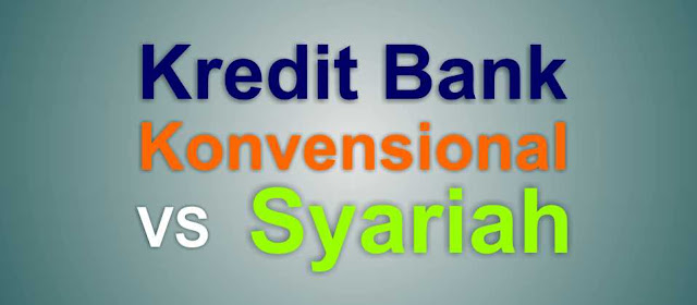 perbedaan kredit konvensional dengan syariah