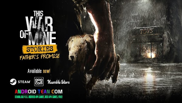 This War of Mine 1.5.5 Apk + Mod + Data for Android all GPU