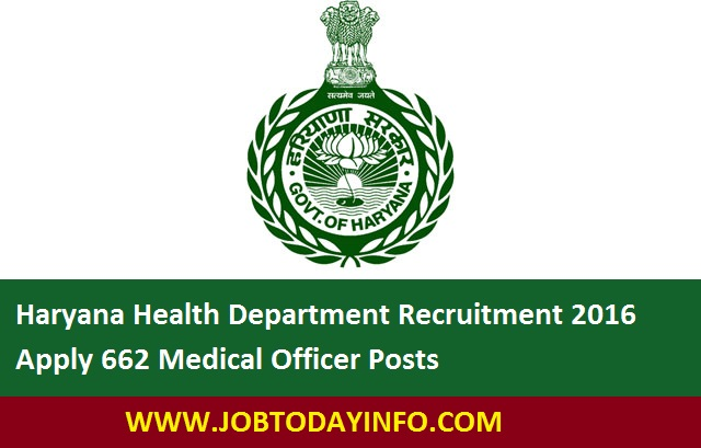 Haryana Health Department Recruitment 2016 Apply 662 Medical Officer Posts