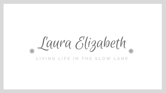 Laura Elizabeth- Living life in the slow lane