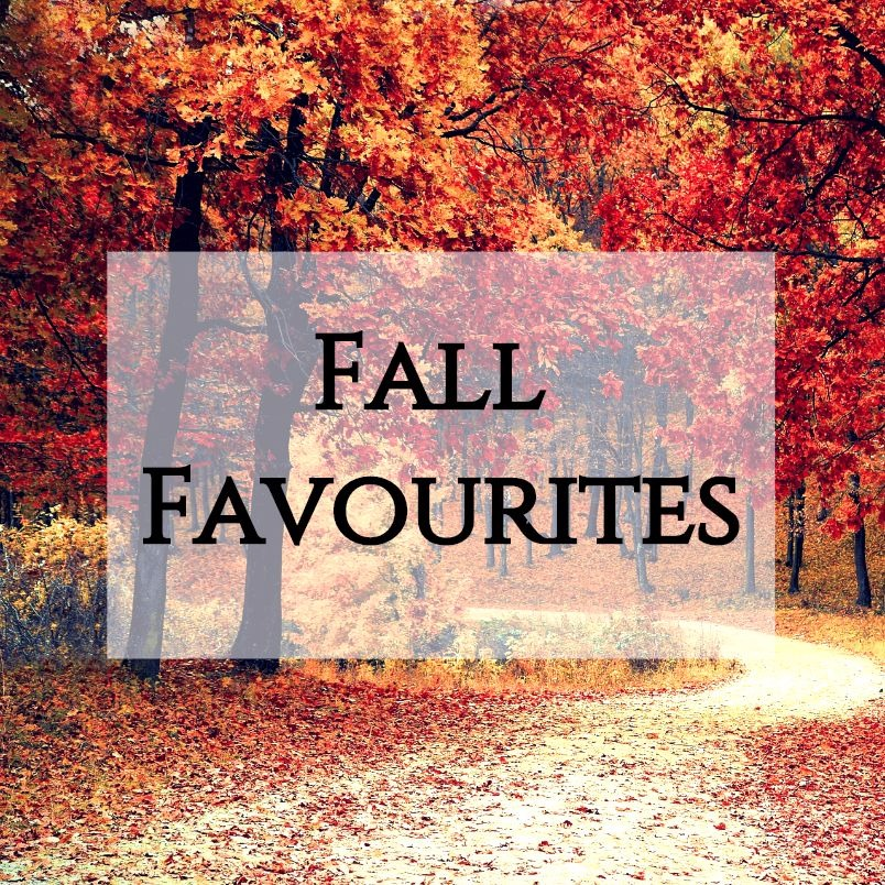 Fall Favourites | kathleenhelen