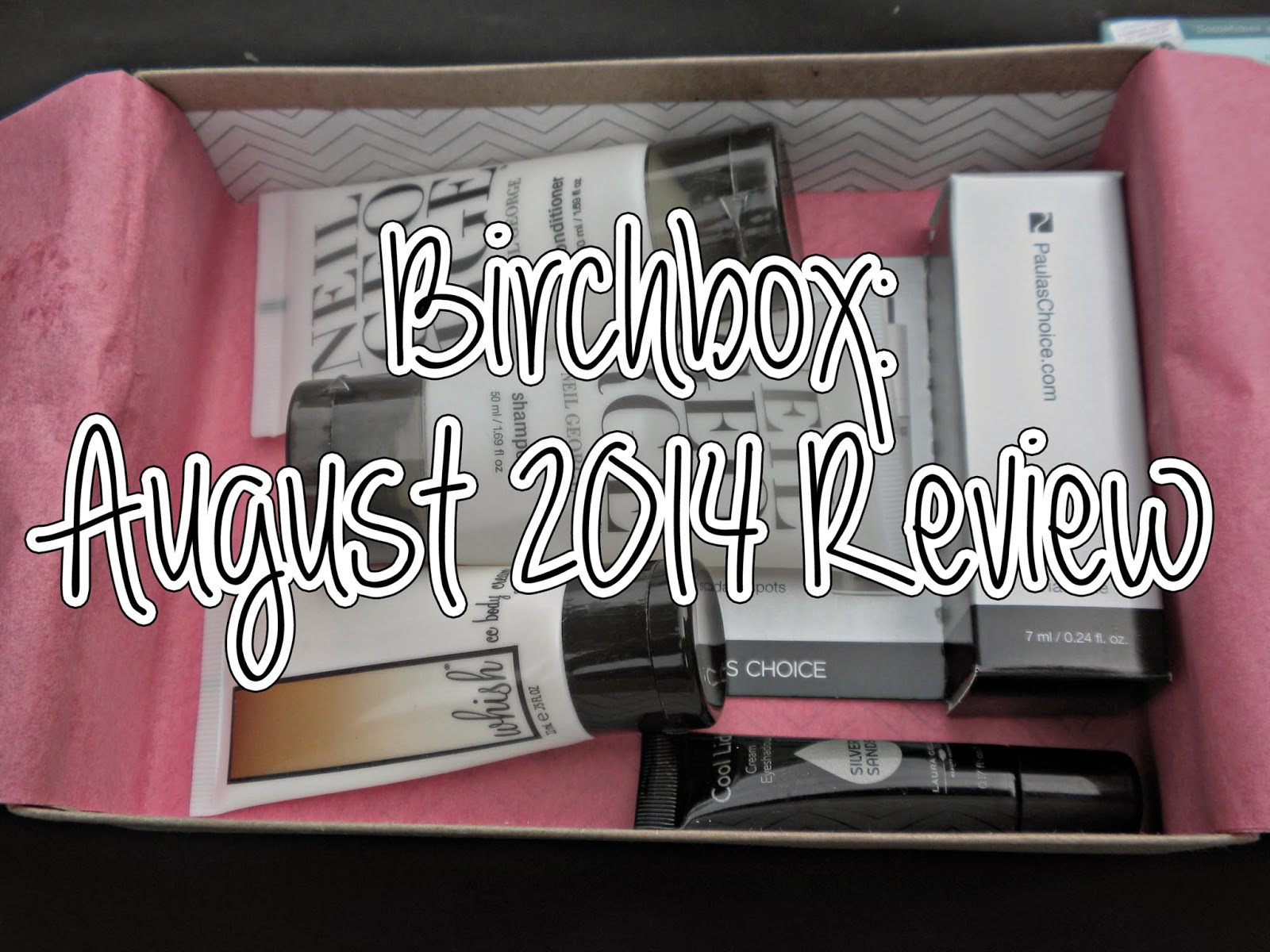 Birchbox: August 2014 Review