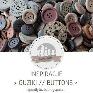 http://diytozts.blogspot.com/2018/10/inspiracje-guziki.html