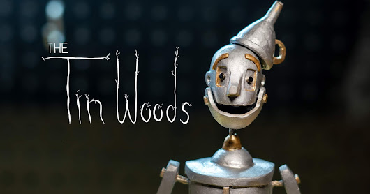 "Interview with Nick Boxwell, Writer, Producer, and Director of Stop Motion Short Film About the Tin Woodman of Oz, ""The Tin Woods"""