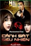 Cảnh Sát Siêu Nhiên - Paranormal Cop