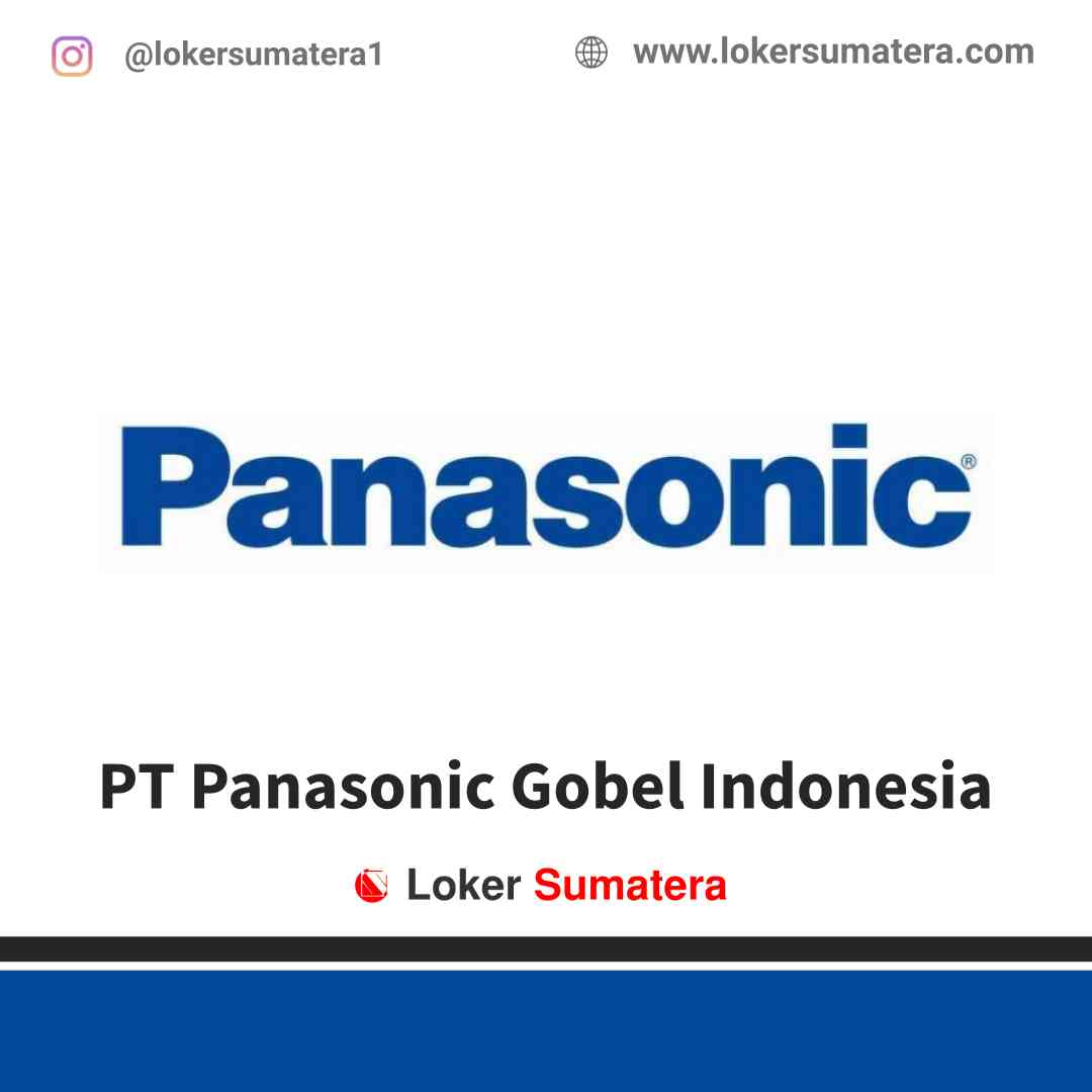 Lowongan Kerja Jambi, PT Panasonic Gobel Indonesia Juli 2021