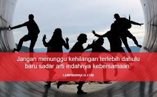 Kata-kata Bijak Tentang Kebersamaan