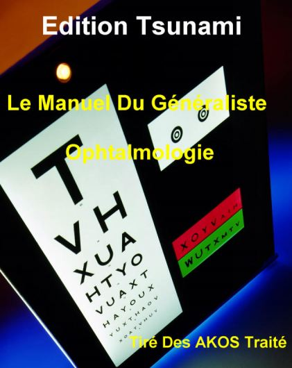 Le Manuel Du Généraliste Ophtalmologie - WWWVETBOOKSTORECOM