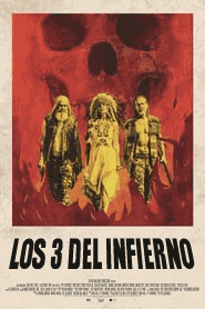 Los 3 del Infierno / 3 From Hell