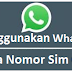 Cara WhatsApp Tanpa nomor sim card atau dengan Nomor Palsu