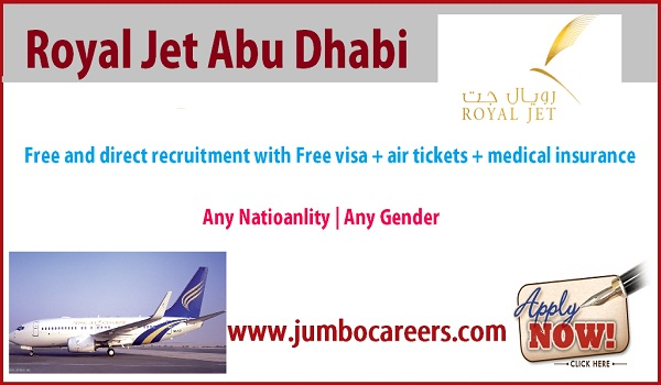 List down all the vacant positions of Royal Jet Abu Dhabi, Salary description of Royal jet jobs,