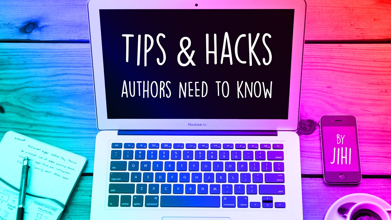 Tips & Hacks Authors NEED to Know - by Jihi | Episode Life