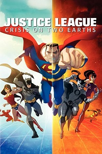 Watch Justice League: Crisis on Two Earths Online Free in HD