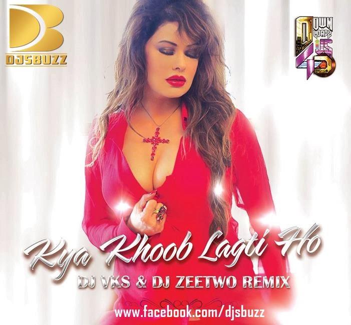 Kya khoob lagti ho dj mix song free download