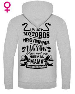 http://rockpont.polomania.hu/termekek/reszletek/151907_motoros_nagymamaknak_feliratos_kapucnis_pulover-ajandek_anyak_na