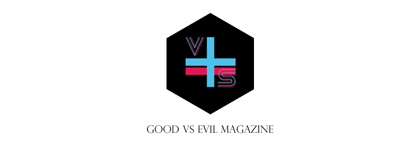 GOOD VS EVIL MAGAZINE