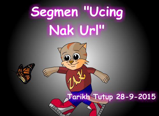 http://ucingkadayan.blogspot.com/2015/09/segmen-ucing-nak-url.html