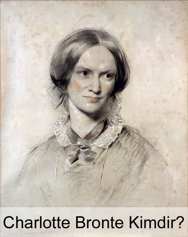 Charlotte Bronte Kimdir?