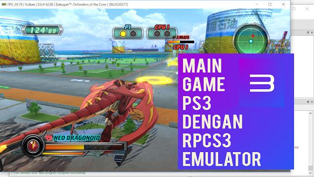 Bermain PS3 di PC dengan RPCS3 Emulator