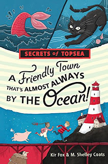 Secrets of Topsea: A Friendly Town That's Almost Always by the Ocean!