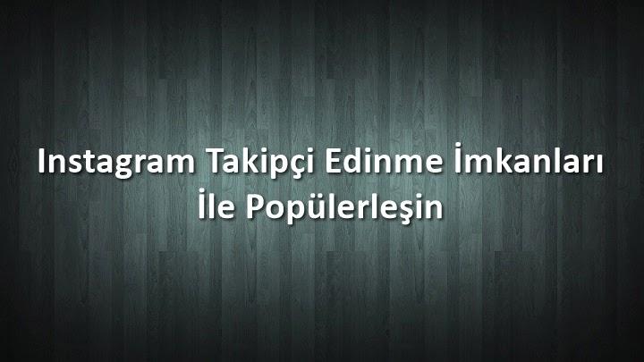 instagram Takipçi Hizmeti