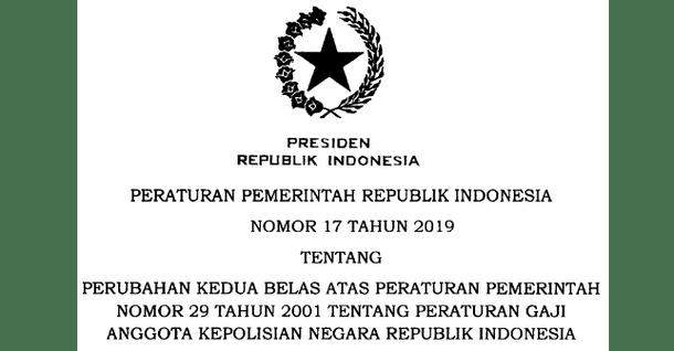 Tentang Perubahan Kedua Belas Atas Peraturan Pemerintah Nomor  PP Nomor 17 Tahun 2019 Tentang Peraturan Gaji Anggota POLRI
