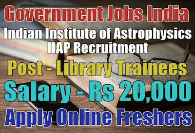 IIAP Recruitment 2018