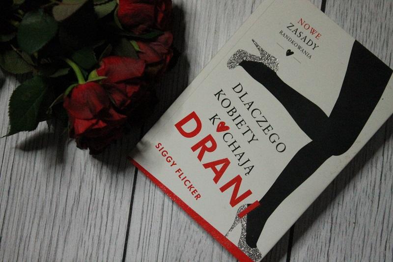 dlaczego kobiety kochają drani