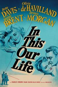 Watch In This Our Life Online Free in HD