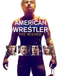 American Wrestler: The Wizard | Bmovies