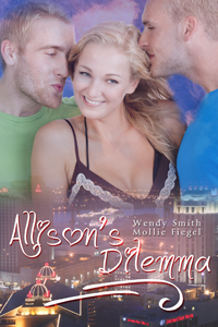 Allison's Dilemma by Wendy Smith & Mollie Fiegel