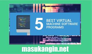 5 Best Virtual Machine Software 2018