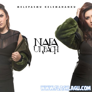 Nafa Urbach - Melepasmu Kelemahanku Mp3 Download (4.14 MB)