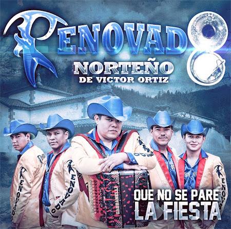 Renovado Norteño - Que No Pare La Fiesta (2012) (Album / Disco Oficial)