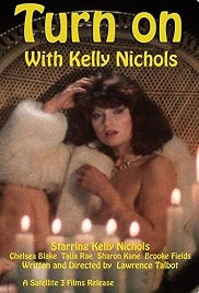 Turn on with Kelly Nichols 1984 Movie Watch Online