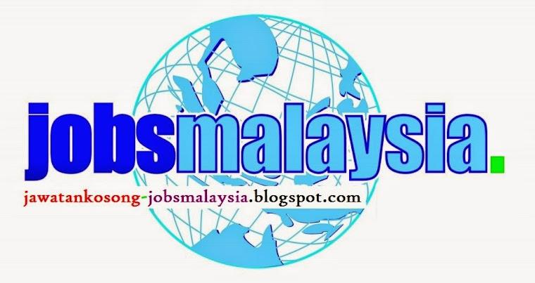 Jawatan Kosong - Jobs Malaysia: Jobs Malaysia