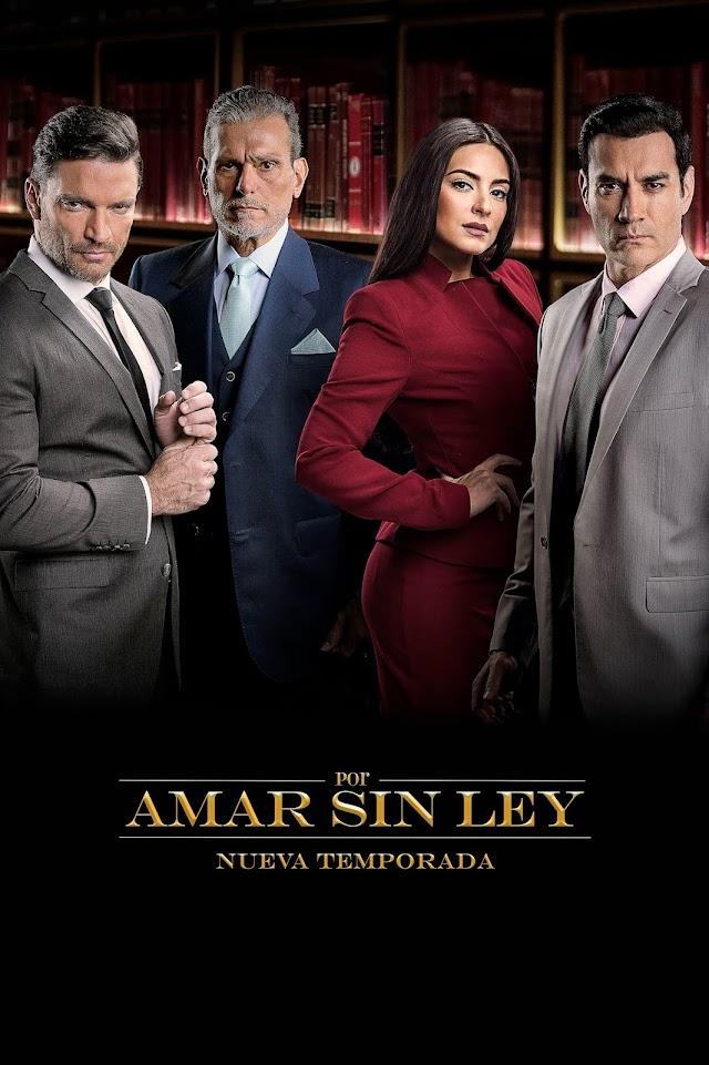 Por amar sin ley segunda temporada