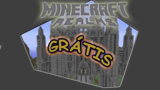 http://www.minecraftgalaxia.com/2016/02/minecraft-realms-de-graca.html